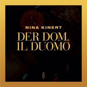 Nina Kinert: Der Dom, il Duomo