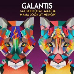 Galantis, MAX: Satisfied (feat. MAX)