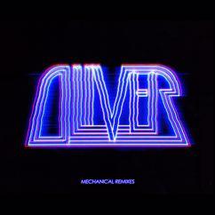 Oliver: Mechanical Remixes
