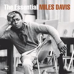 Miles Davis: The Essential Miles Davis