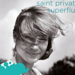 Saint Privat: Superflu