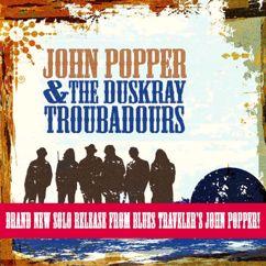 John Popper & The Duskray Troubadours: Something Sweet
