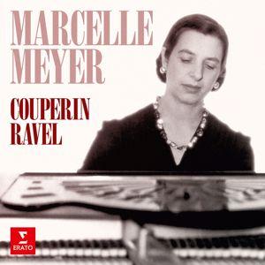 Marcelle Meyer: Couperin: Pièces pour clavier - Ravel: Le tombeau de Couperin