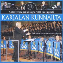 Eri esittäjiä: Karjalan kunnailta - Sotaveteraanikuorojen VIII laulujuhla