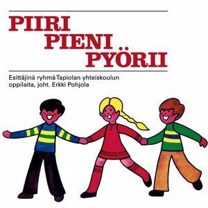Ryhmä Tapiolan Yhteiskoulun oppilaita: Piiri pieni pyörii