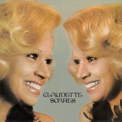Claudette Soares: Você