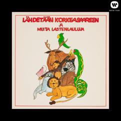Various Artists: Lähdetään Korkeasaareen ja muita lastenlauluja