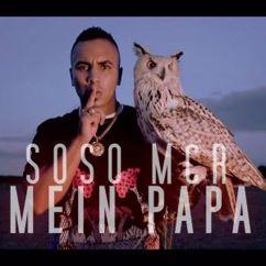 Soso Mcr: Mein Papa