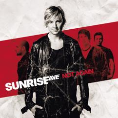 Sunrise Avenue: Not Again