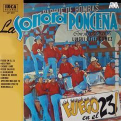 Sonora Ponceña, Tito Gómez, Luigui Gomez: Fuego en el 23!