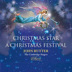 John Rutter: Christmas Star: A Christmas Festival