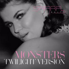 Saara Aalto: Monsters (Twilight Version)