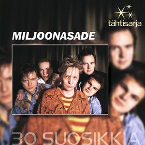 Miljoonasade: Tähtisarja - 30 Suosikkia