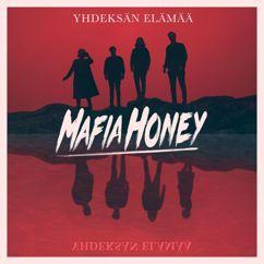 Mafia Honey: Yhdeksän elämää