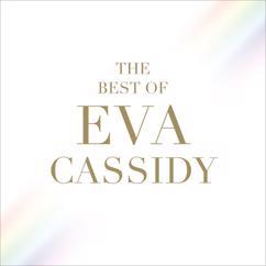 Eva Cassidy: You Take My Breath Away
