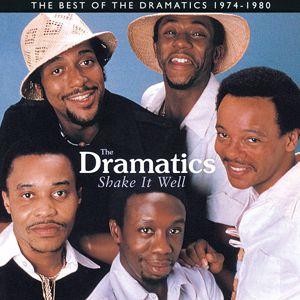 The Dramatics: Shake It Well: The Best Of The Dramatics 1974 - 1980