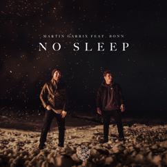 Martin Garrix feat. Bonn: No Sleep