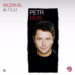 Petr Muk: Muzikaly