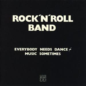 Rock'n'Roll Band: Everybody needs dance music sometimes