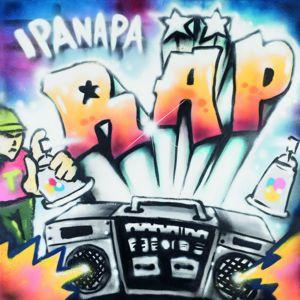 Ipanapa: Ipanapa räp