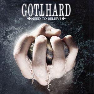 Gotthard: Need to Believe