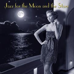 Various Artists: Jazz For The Moon And The Stars