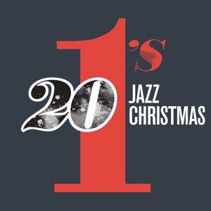 Various Artists: 20 #1's : Jazz Christmas