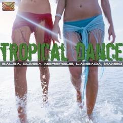 : Latin America Tropical Dance - Salsa, Cumbia, Merengue, Lambada, Mambo