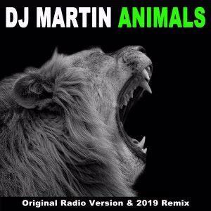 DJ Martin: Animals (Original Radio Version & Remix)