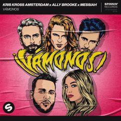 Kris Kross Amsterdam, Ally Brooke, Messiah: Vámonos