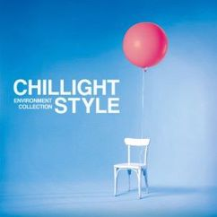 Various Artists: Chillight Style