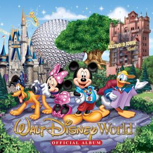 Various Artists: Walt Disney World Official Album