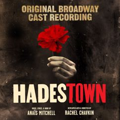 "André De Shields, Hadestown Original Broadway Company & Anaïs Mitchell: Why We Build the Wall (""Behind closed doors..."") [Outro]"