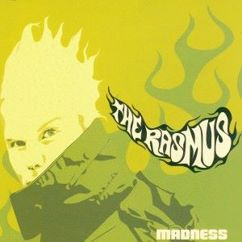 The Rasmus: Madness