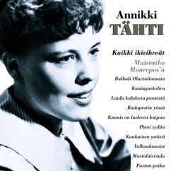 Annikki Tähti: Kun kukkii puiston puu - I'll Be With You In Apple Blossom Time