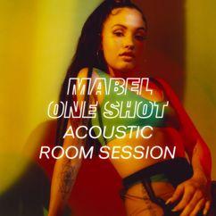Mabel: One Shot