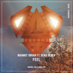 Mahmut Orhan feat. Sena Sener: Feel