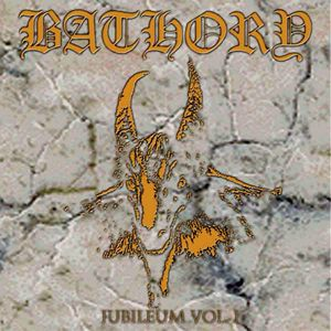 Bathory: Jubileum I