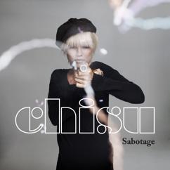 Chisu: Sabotage
