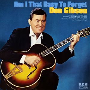 Don Gibson: Oh, Lonesome Me