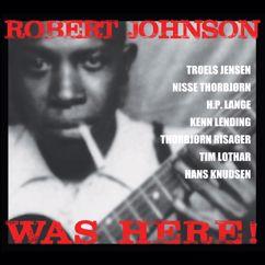 Robert Johnson Gang: Robert Johnson Was Here