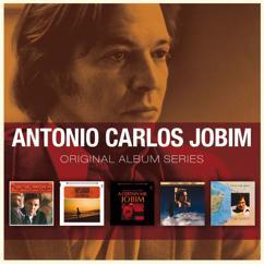 Antônio Carlos Jobim: Hurry up and Love Me (Precisco De Voce)