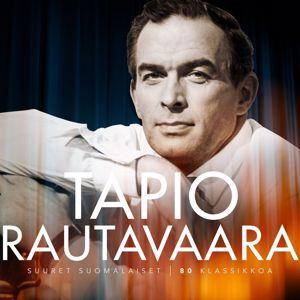 Tapio Rautavaara: Niin minä, neitonen, sinulle laulan