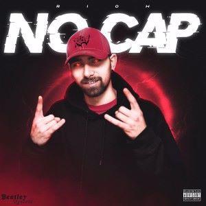 Rioh: No Cap