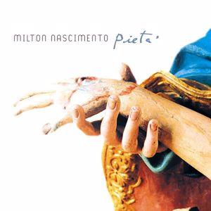 Milton Nascimento: Pietá