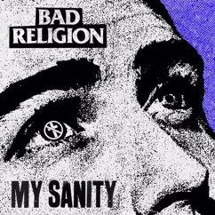 Bad Religion: My Sanity