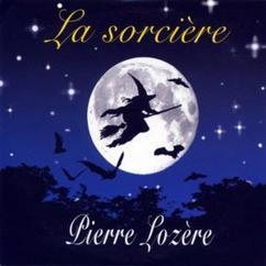 Pierre Lozère: La sorcière