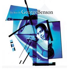 George Benson: Never Give up on a Good Thing