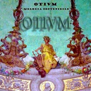 OTIVM: Melodia sostenibile