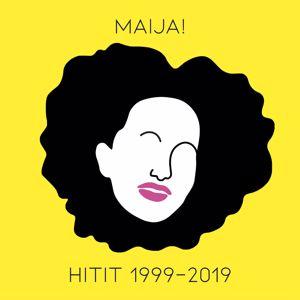Maija Vilkkumaa: MAIJA! Hitit 1999-2019